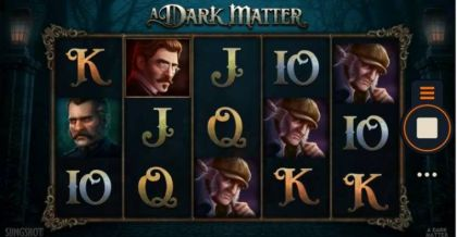 - A Dark Matter- Mobile Slot Game
